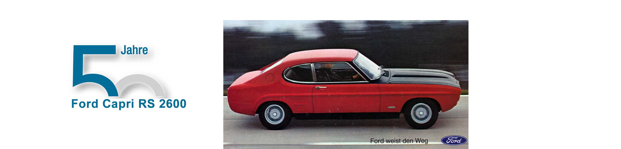 50 Jahre Ford Capri RS 2600